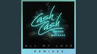 All My Love (feat. Conor Maynard) (Sagan Remix)