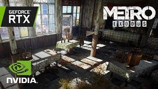 Metro Exodus: Official GeForce RTX Video