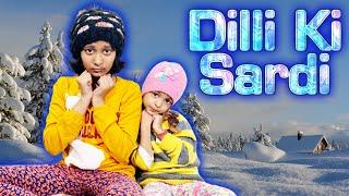 Dilli Ke Sardi | #MoralStory #CuteSisters #Family