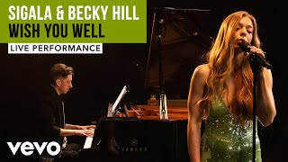 Sigala, Becky Hill   Wish You Well   Live Performance | Vevo