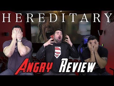 Hereditary Angry Movie Review