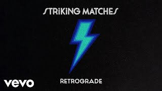 Striking Matches - Desire (Audio)