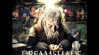 Dreamshade - Wants & Needs [ 10 ]