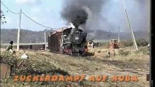preview picture of video 'Zuckerdampf auf Kuba'