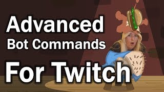 Advanced Commands for Twitch