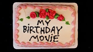 Download Youtube: My Birthday Movie