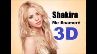 Shakira -  Me Enamoré [3D AUDIO~~~~~~~~]
