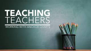 Forney ISD Teaching Teachers: Anchor Charts