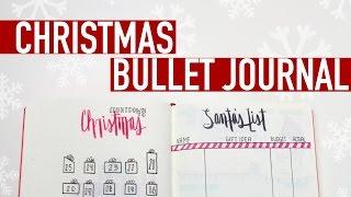 Christmas Bullet Journal | Gift Tracker, Christmas Countdown & More!