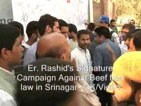Er. Rashid's Signature Campaign Against Beef-Ban Act