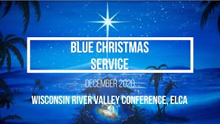 Blue Christmas Service 2020-12-23