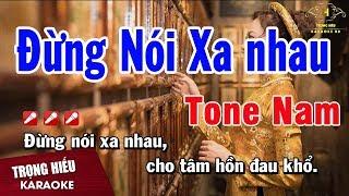karaoke-dung-noi-xa-nhau-tone-nam-nhac-song-trong-hieu