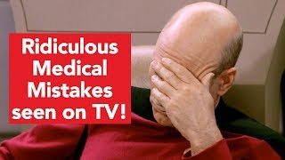 View the video Ridiculous Medical Mistakes Spotted on TV