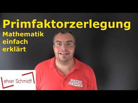 Cover: Primfaktorzerlegung   Bruchrechnung    Mathematik - einfach erklärt   Lehrerschmidt - YouTube