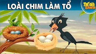 LOÀI CHIM LÀM TỔ - Phim hoạt hình - Truyện cổ tích - Quà tặng cuộc sống - Khoảnh khắc kỳ diệu