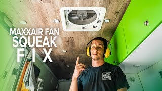 MaxxAir Fan Squeak Fix - Ray Outfitted How To