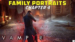 Family Portraits, Chapter 4 | Find & Cleanse The Source Of Infections In West End | Vampyr -Gameplay