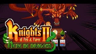 Knights of Pen and Paper 2: Here be Dragons Youtube Video