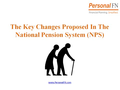 Key Changes Proposed in the National Pension System