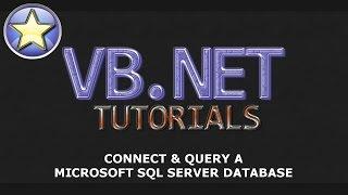 VB.NET Tutorial - Connect & Query a Microsoft SQL Server Database - Part 1