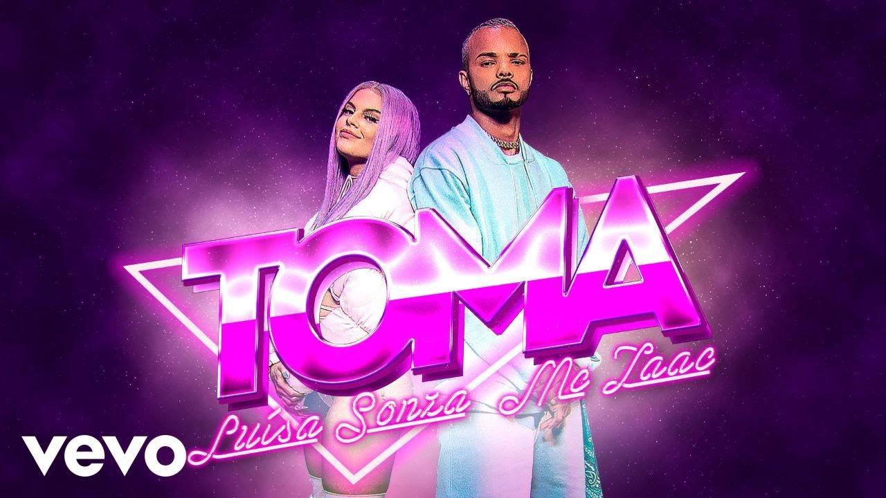 Luísa Sonza, MC Zaac — Toma