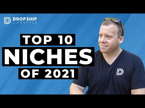 Top 10 Niches For Dropshipping in 2021 📈
