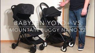 Mountain Buggy Nano V2 VS Babyzen Yoyo+: Mechanics, Comfort, Use