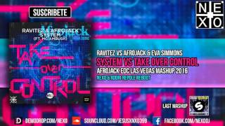 Take Over Control Vs System (Afrojack EDC Las Vegas 2016 Mashup)
