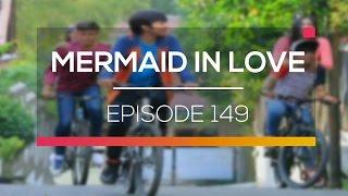 Mermaid In Love   Episode 149