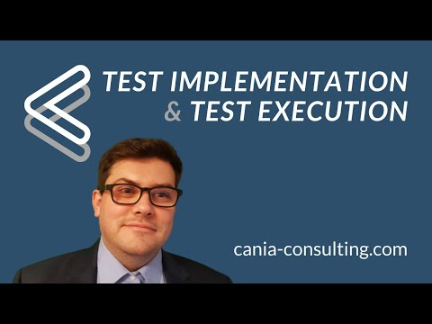 Test Implementation and Test Execution