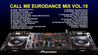 Call me Eurodance Mix Vol.18