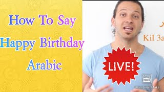 Arabic lessons for beginners basic arabic greeting good morning arabic lessons for beginner how to say happy birthday in arabic language m4hsunfo