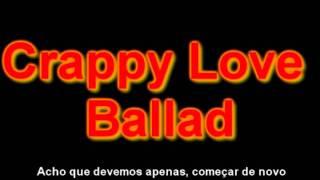 Crappy Love Ballad
