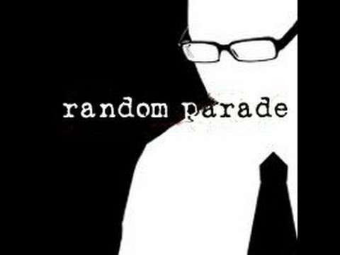 Random Parade - Start and End