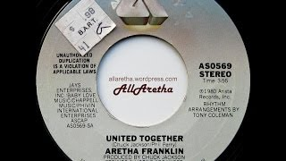 "Aretha Franklin - United Together / Take Me With You - 7"" - 1980"