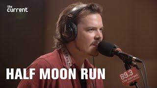 Half Moon Run - Jello On My Mind (Live at The Current)
