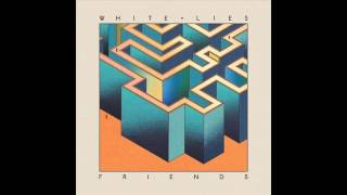 White Lies - Right Place