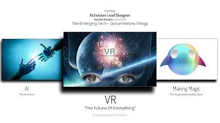 Virtual Reality Documentary (VR: The Future of Everything)