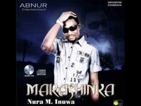 Nura M. Inuwa - Godiya ga Masoyana (MAKASHINKA album)