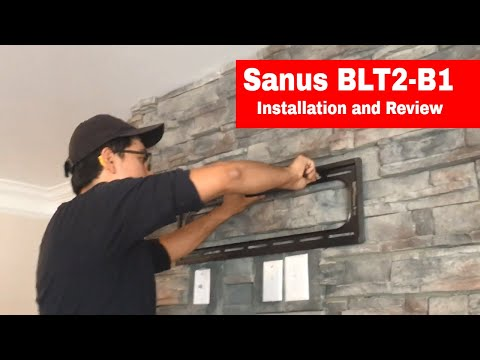 Sanus BLT2-B1 Advanced TV Mount Installation and Review