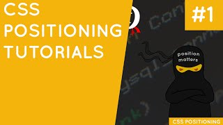 CSS Positioning Tutorial #1 - Introduction