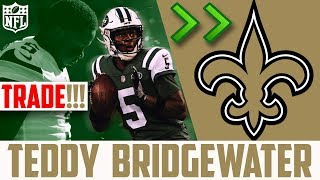 TEDDY BRIDGEWATER TRADED TO THE NEW ORLEANS SAINTS (NFL Trade 2018) Teddy Bridgewater Saints