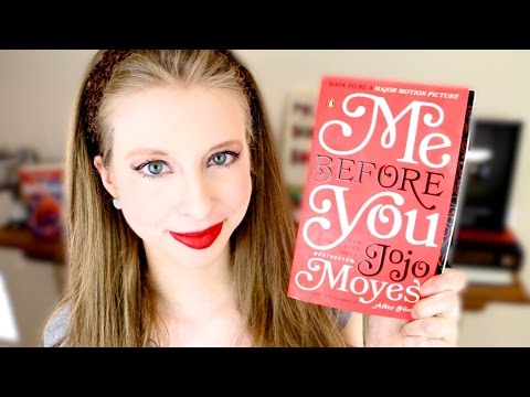 ME BEFORE YOU BY JOJO MOYES | booktalk with XTINEMAY
