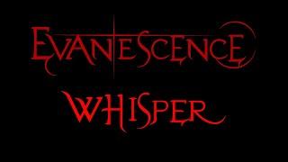 Evanescence - Whisper Lyrics (2002)
