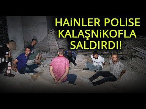Adana'da Kalaşnikofla Polise Saldırdılar