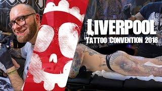Liverpool Tattoo Convention 2018   Killer Ink Tattoo