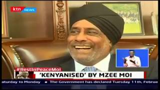 'KENYANISED' BY MZEE MOI: Magic Chemicals MD Gurvinder Bawa narrates his story with former President