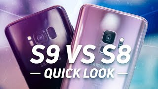 Samsung Galaxy S9 vs Samsung Galaxy S8 Quick Look