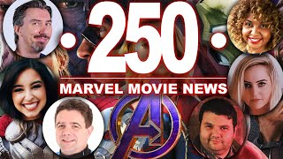 Marvel Movie News: 250th Episode Spectacular!