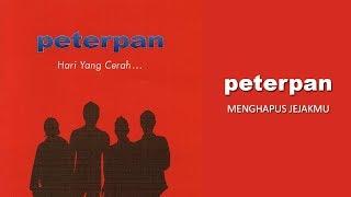 Peterpan - Menghapus Jejakmu (Official Audio)
